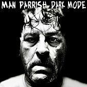 Dark Mode von Man Parrish