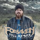 Free My Soul by The Forsaken
