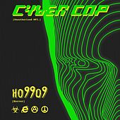 Cyber Cop [Unauthorized MP3.] by Ho99o9