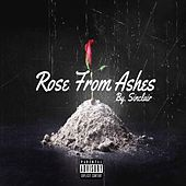Rose from Ashes von Sinclair