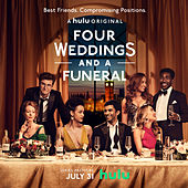 Four Weddings And A Funeral (Music From The Original TV Series) by Various Artists