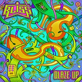 Blaze Up de Bliss