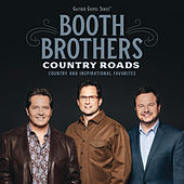 Country Roads: Country And Inspirational Favorites (Live) by The Booth Brothers