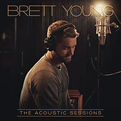 The Acoustic Sessions by Brett Young