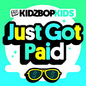 Just Got Paid de KIDZ BOP Kids