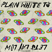 Let's Lay Low de Plain White T's