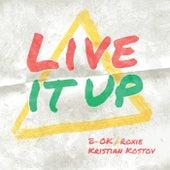Live It Up von B'o'k