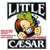 Chain Of Fools by Little Caesar