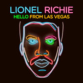 Hello From Las Vegas (Deluxe) by Lionel Richie