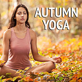 Autumn Yoga by Various Artists