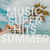 Music Super Hits Summer by Various Artists