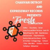 Charivari and Expressway Records Presents a FRESH Compilation von Various