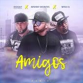 Amigos (Remix) von Manny Montes Doggy el de la Fundacion