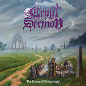 The Ruins of Fading Light - Single by Crypt Sermon