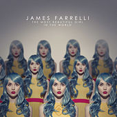 The Most Beautiful Girl in the World de James Farrelli