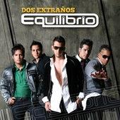 Dos Extraños (Reggaeton Remix) by Equilibrio
