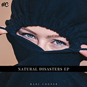 Natural Disasters by Madi Cooper