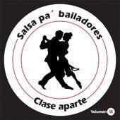 Salsa Pa' Bailadores Vol. 15 de Clase Aparte