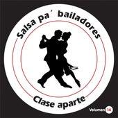 Salsa Pa' Bailadores, Vol. 14 by Clase Aparte