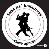 Salsa Pa' Bailadores, Vol. 14 de Clase Aparte