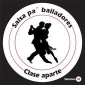 Salsa Pa' Bailadores, Vol. 18 de Clase Aparte