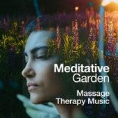 Meditative Garden von Massage Therapy Music