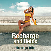 Recharge and Detox de Massage Tribe