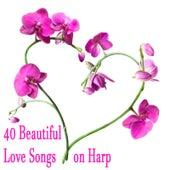 40 Beautiful Love Songs on Harp by Harp