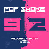 Welcome To The Party (feat. Nicki Minaj) (Remix) by Pop Smoke