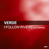 I Follow Rivers de Verde