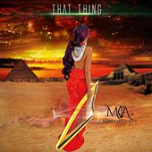 That Thing by Mariea Antoinette