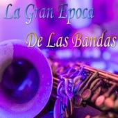 La Gran Epoca de las Bandas de Orquesta Tio Velazquez