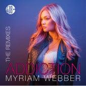 My Addiction (The Remixes) de Myriam Webber