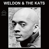 Weldon & The Kats by Weldon Irvine