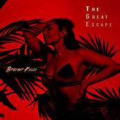 The Great Escape by Bridget Kelly