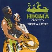 Hikima - Creativity by Yusef Lateef