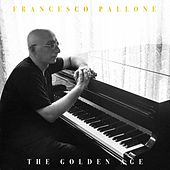 The Golden Age von Francesco Pallone