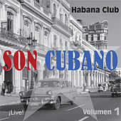 Son Cubano, Vol. 1 (Live) von Habana Club