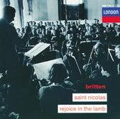 Britten: Saint Nicolas; Rejoice in the Lamb by Various Artists