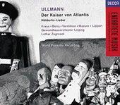 Ullmann: Der Kaiser von Atlantis/Hölderlin-Lieder by Various Artists