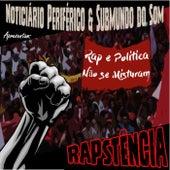 RAPSTÊNCIA - Rap e Política Não Se Misturam de Various Artists
