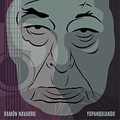 Yupanquiando de Ramón Navarro