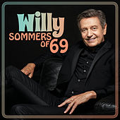 Sommers Of '69 by Willy Sommers