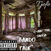 """Bando Talk"" (Freestyle) de T.Jefe"
