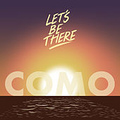 Let's Be There by Como
