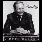 Pleading by Pete Drake