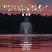 Fountain Of Sorrow (Live) de Jackson Browne