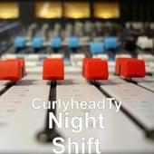 Night Shift de CurlyheadTy