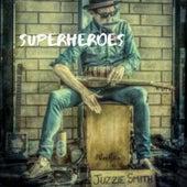 Superheroes by Juzzie Smith