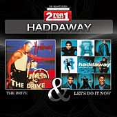 Collectors Edition - The Drive / Let's Do It Now by Haddaway